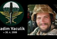 Dnes je tomu přesně 8 let, co zahynul náš voják Radim Vaculík