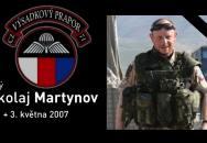Dnes je tomu přesně 9 let, co zahynul náš voják Nikolaj Martynov