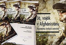 SOUTĚŽ:  o 5 knih Pavla Stehlíka - Já, voják v Afghánistánu - UKONČENA