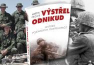 Martin Pegler a jeho  super kniha o sniperech - Výstřel odnikud